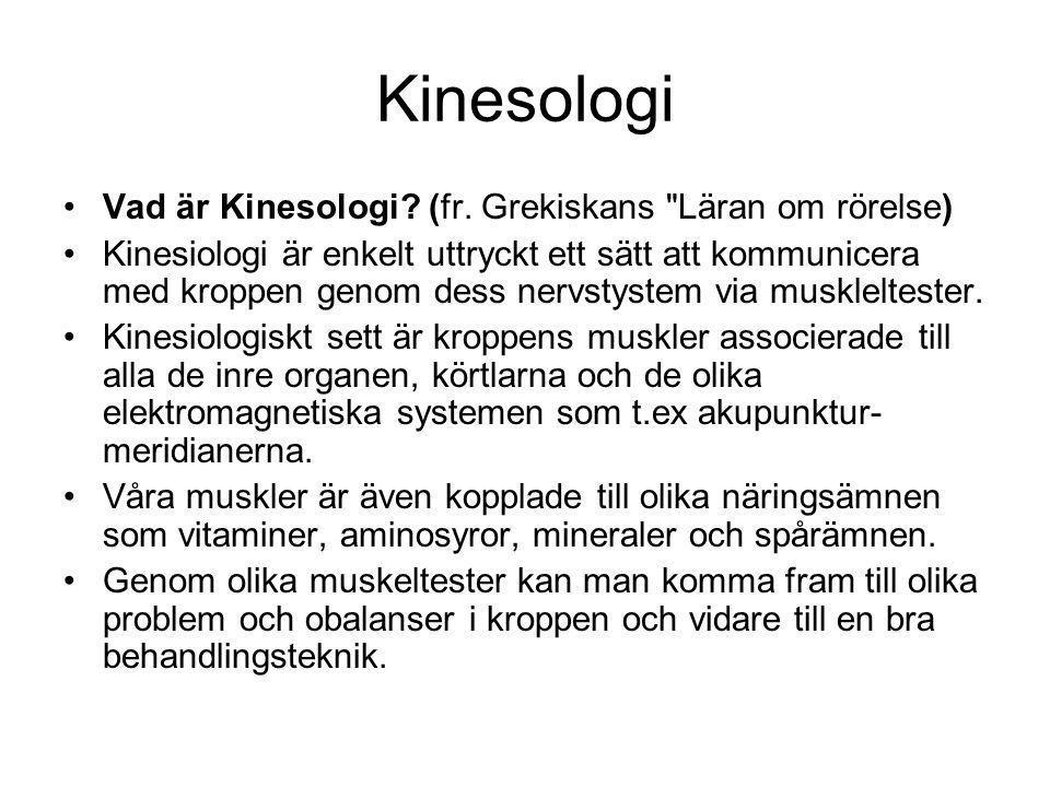 Kinesologi Vad är Kinesologi.(fr.