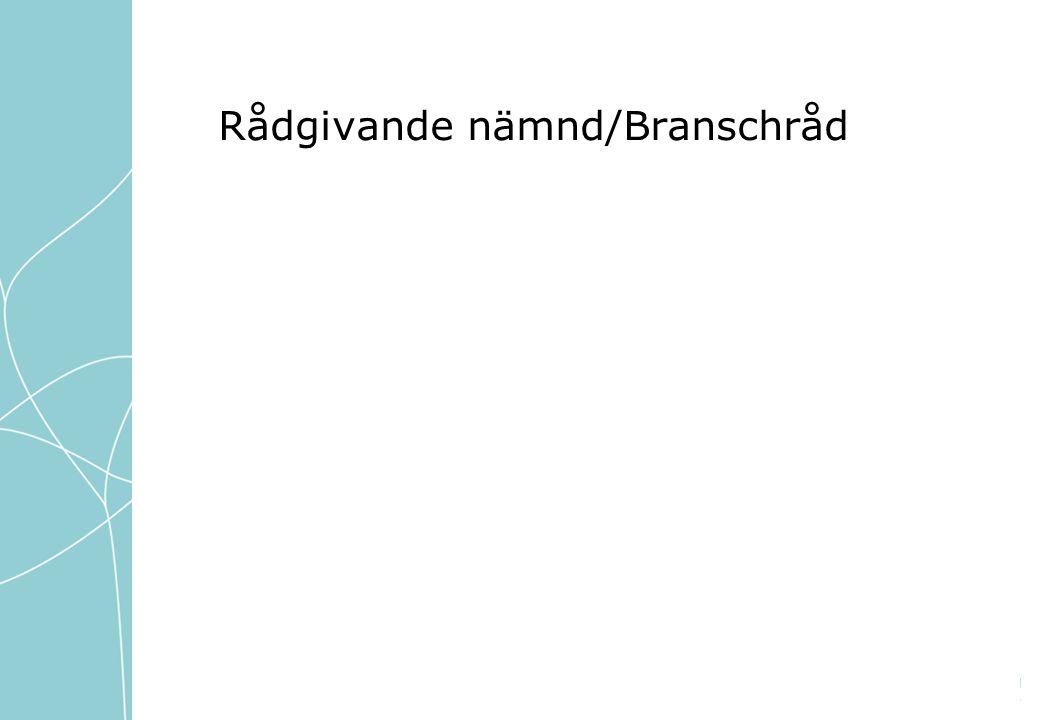 Rådgivande nämnd/Branschråd