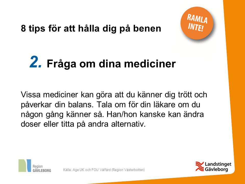 Källa: Age UK och FOU Välfärd (Region Västerbotten) 3.