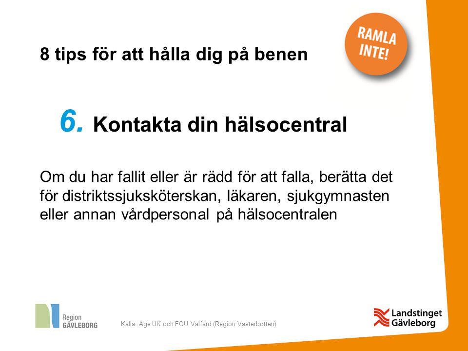 Källa: Age UK och FOU Välfärd (Region Västerbotten) 7.