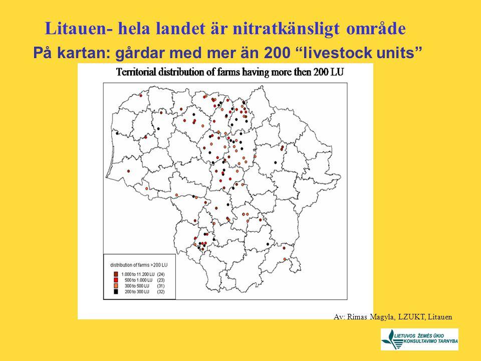 """På kartan: gårdar med mer än 200 """"livestock units"""" Av: Rimas Magyla, LZUKT, Litauen Litauen- hela landet är nitratkänsligt område"""