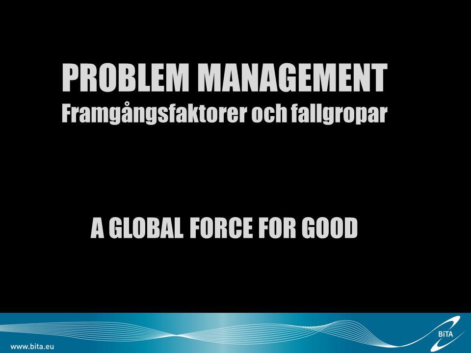 Problem Mgmt vs CSI Problem Mgmt bör inte blandas ihop med förbättringsförslag då man riskerar att tappa fokus på rotorsaksanalys.