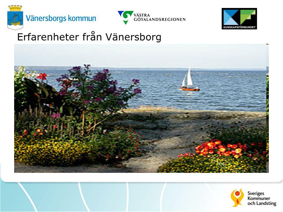 Erfarenheter från Vänersborg