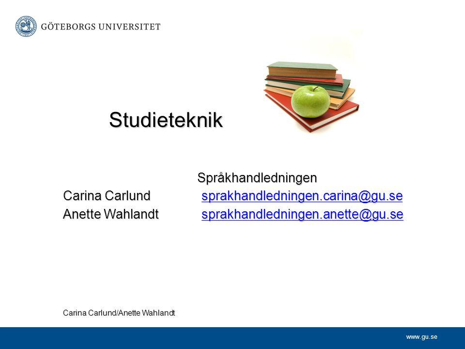 www.gu.se Språkhandledningen Carina Carlund sprakhandledningen.carina@gu.se sprakhandledningen.carina@gu.se Anette Wahlandtsprakhandledningen.anette@g