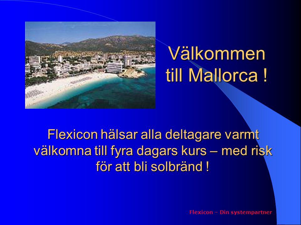 Kursupplägg Förmiddagspass: 8.00 – 12.00 Flexicon – Din systempartner Kvällspass: 18.00 – 21.00