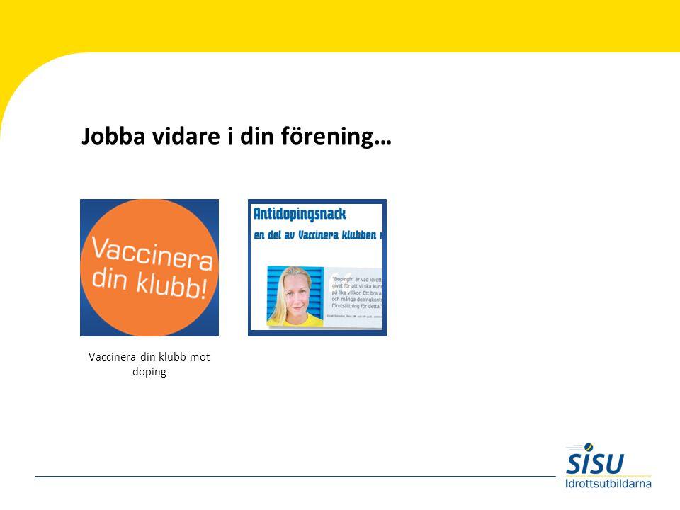 Jobba vidare i din förening… Vaccinera din klubb mot doping