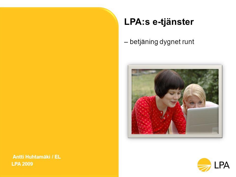 LPA:s e-tjänster Ett enkelt sätt att personligen se över LPA-tryggheten Betjäning dygnet runt, sju dagar i veckan Tryggt att logga in med nätbankskoder eller elektroniskt personkort Din viktigaste adress på webben: www.lpa.fi/etjanster 2