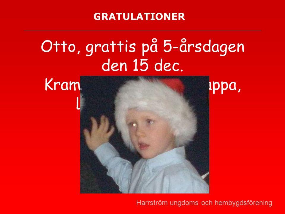 GRATULATIONER Otto, grattis på 5-årsdagen den 15 dec.