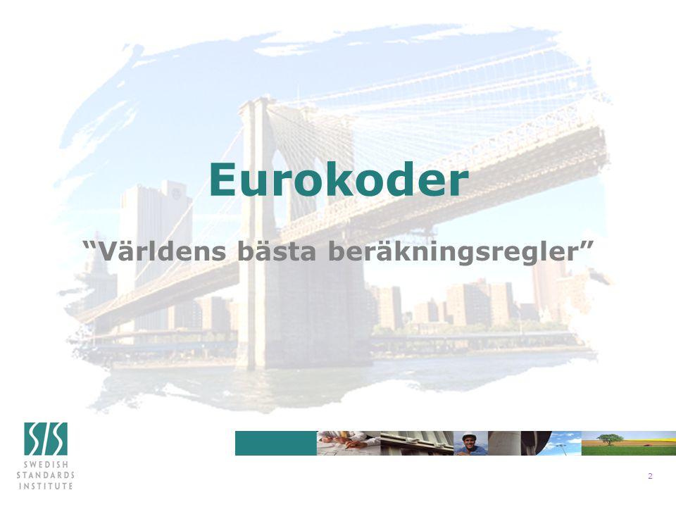 2 Eurokoder Världens bästa beräkningsregler