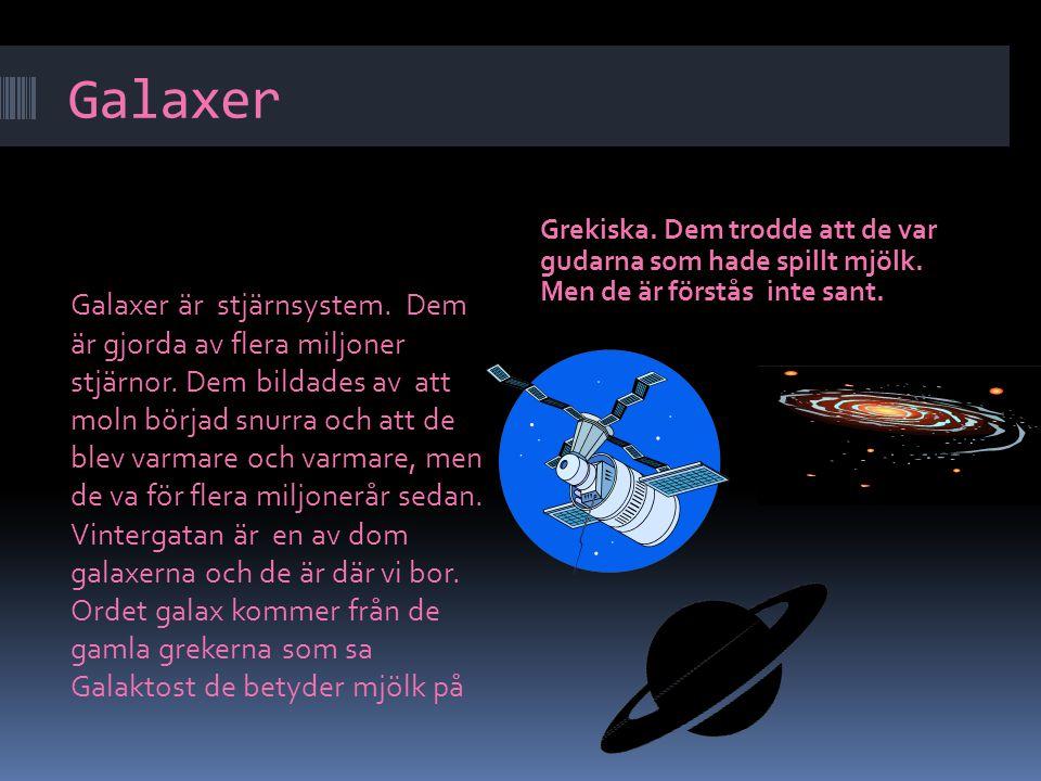 Teleskop Med hjälp av teleskop kan vi se miljarder galaxer.