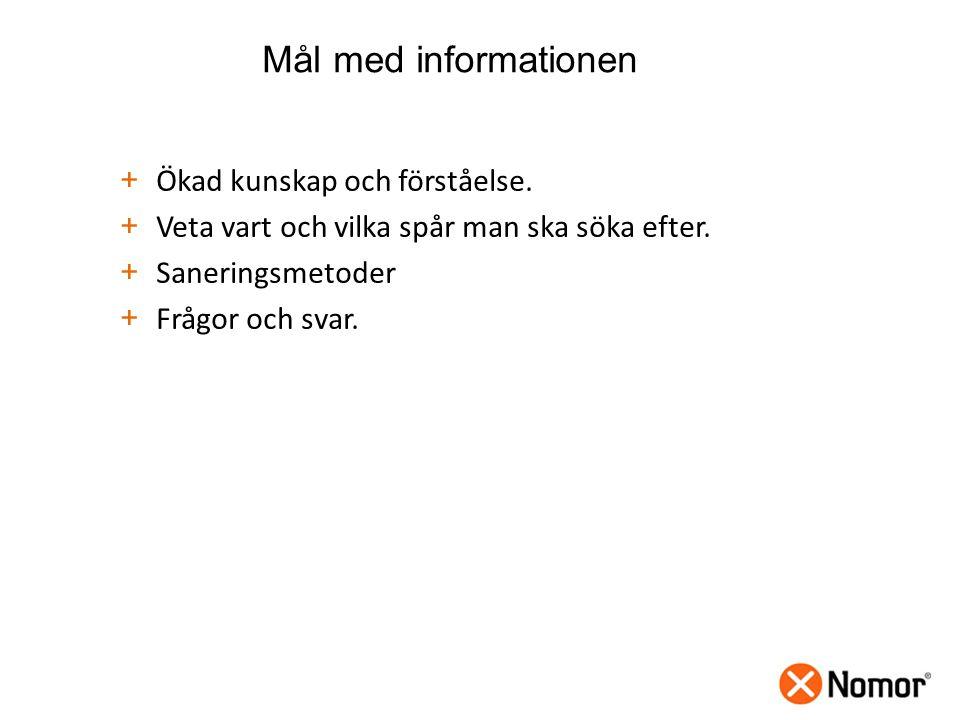 Mål med informationen + Ökad kunskap och förståelse.