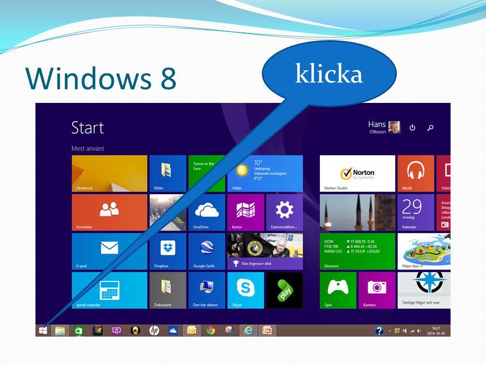 Windows 8 Vanligt skrivbord Högerklicka http://pcforalla.idg.se/2.1054/1.505643/sa- trollar-du-fram-start-menyn-i-windows-8