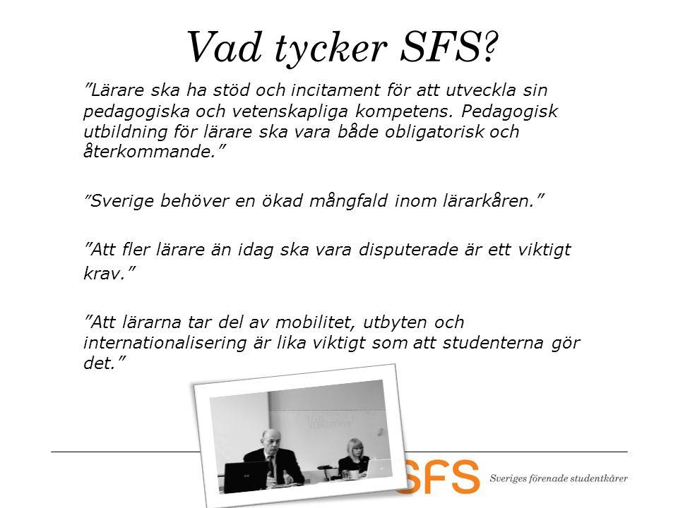 Vad tycker SFS.