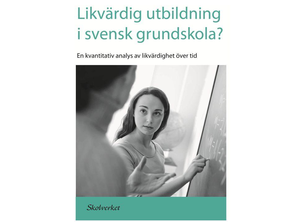 Syftet med rapporten Belysa likvärdighetens utveckling utifrån olika indikatorer Diskutera orsaker till utvecklingen Analysera konsekvenserna för likvärdigheten