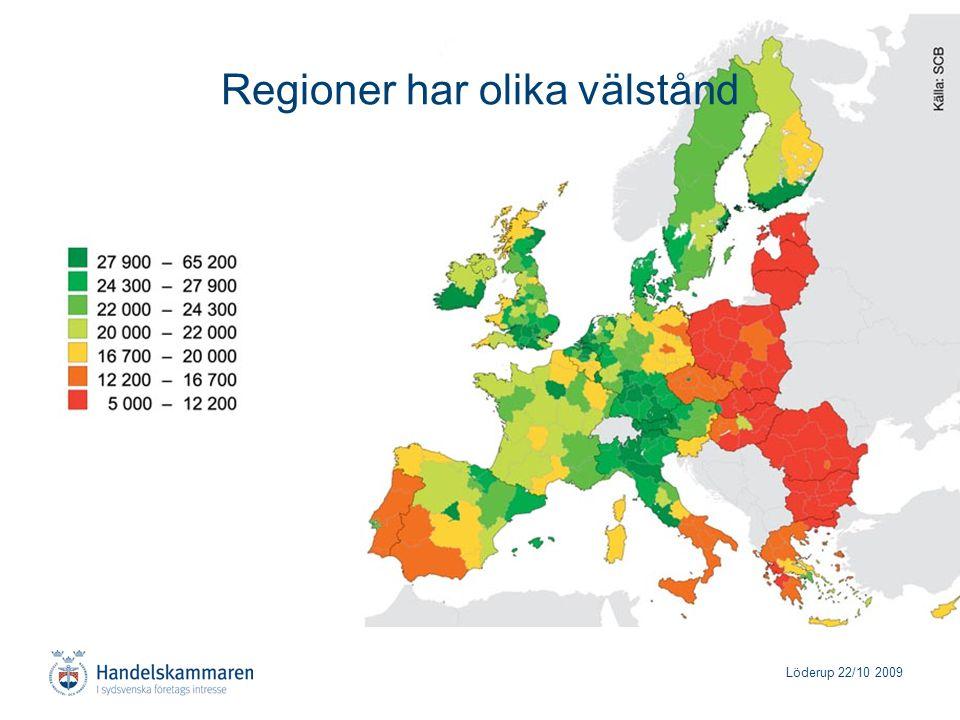 Löderup 22/10 2009 Regioner har olika välstånd