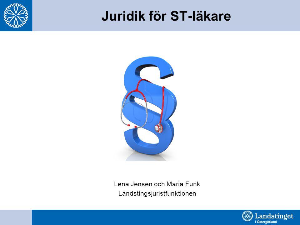 Juridik för ST-läkare Lena Jensen och Maria Funk Landstingsjuristfunktionen