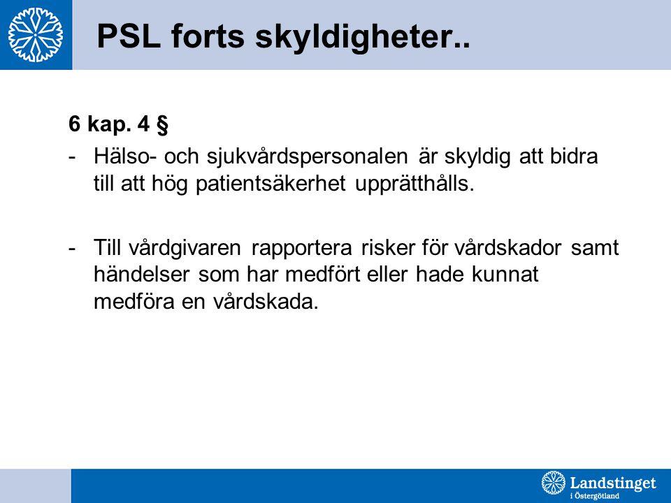 PSL forts skyldigheter..6 kap.