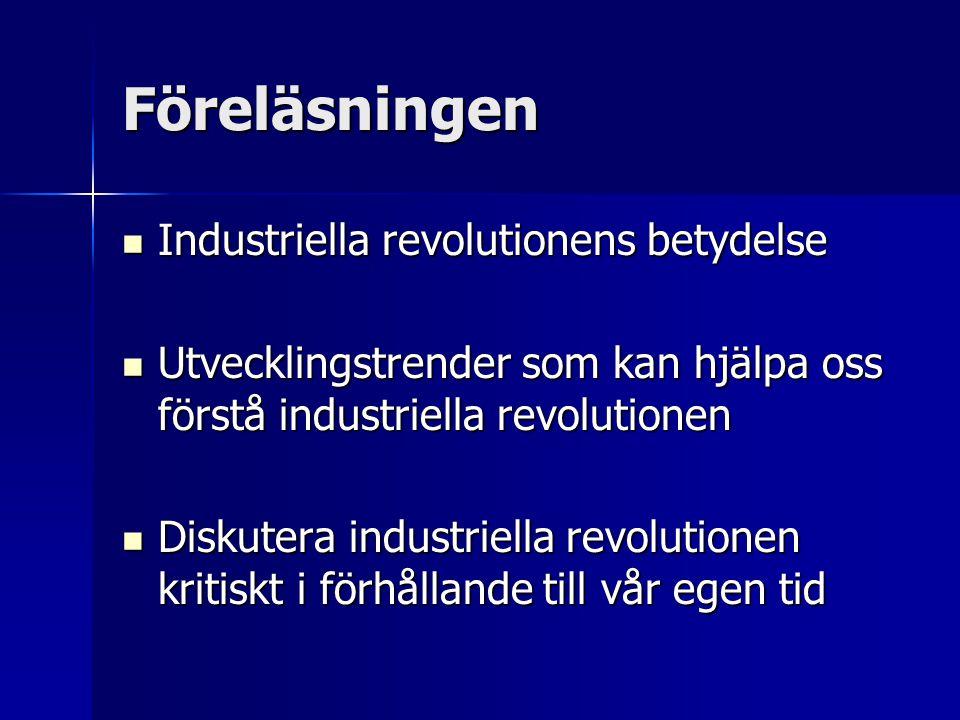 Revolutionens baksida Nya siffror: 15% av arbetskraften i början av 1800-talet barn, närmare 1 miljon, i industrin Nya siffror: 15% av arbetskraften i början av 1800-talet barn, närmare 1 miljon, i industrin Innovationer inom bomullsindustrin  ökad slavhandel Innovationer inom bomullsindustrin  ökad slavhandel Behov av råvaror  imperialistisk politik Behov av råvaror  imperialistisk politik Långsiktiga miljöproblem Långsiktiga miljöproblem