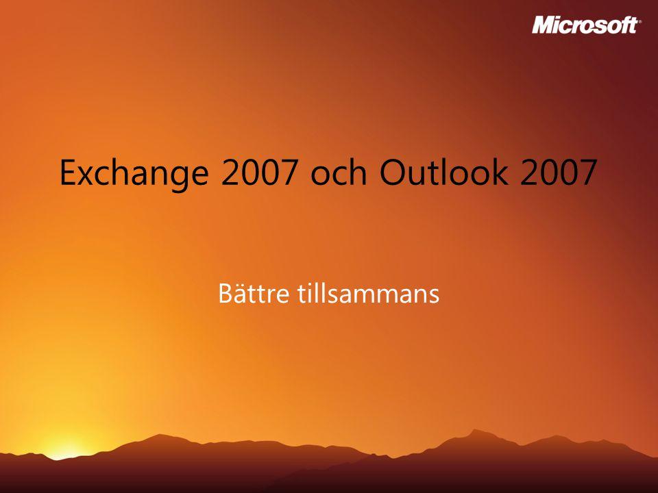 Exchange 2007 och Outlook 2007 Bättre tillsammans
