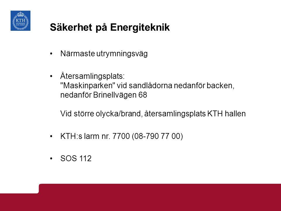 Säkerhet på Industriell ekonomi Närmaste utrymningsväg Återsamlingsplats: Torget framför entrén Lindstedtsvägen 30 Vid större olycka/brand, återsamlingsplats KTH hallen KTH:s larm nr.