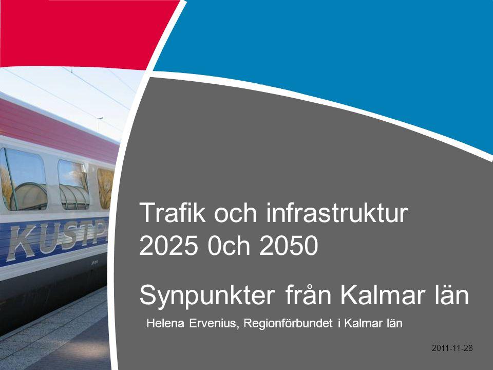 Östra Småland behöver Mötesstationer Kalmar – Alvesta Fjärrblockering, kurvrätningar och mötesspår Kalmar/Linköping – Västervik Efterfrågan 2050 medför