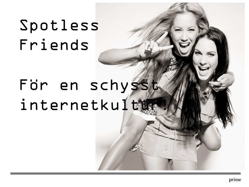 Spotless Friends För en schysst internetkultur!