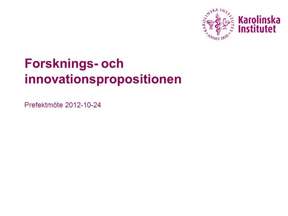 Forsknings- och innovationspropositionen Prefektmöte 2012-10-24