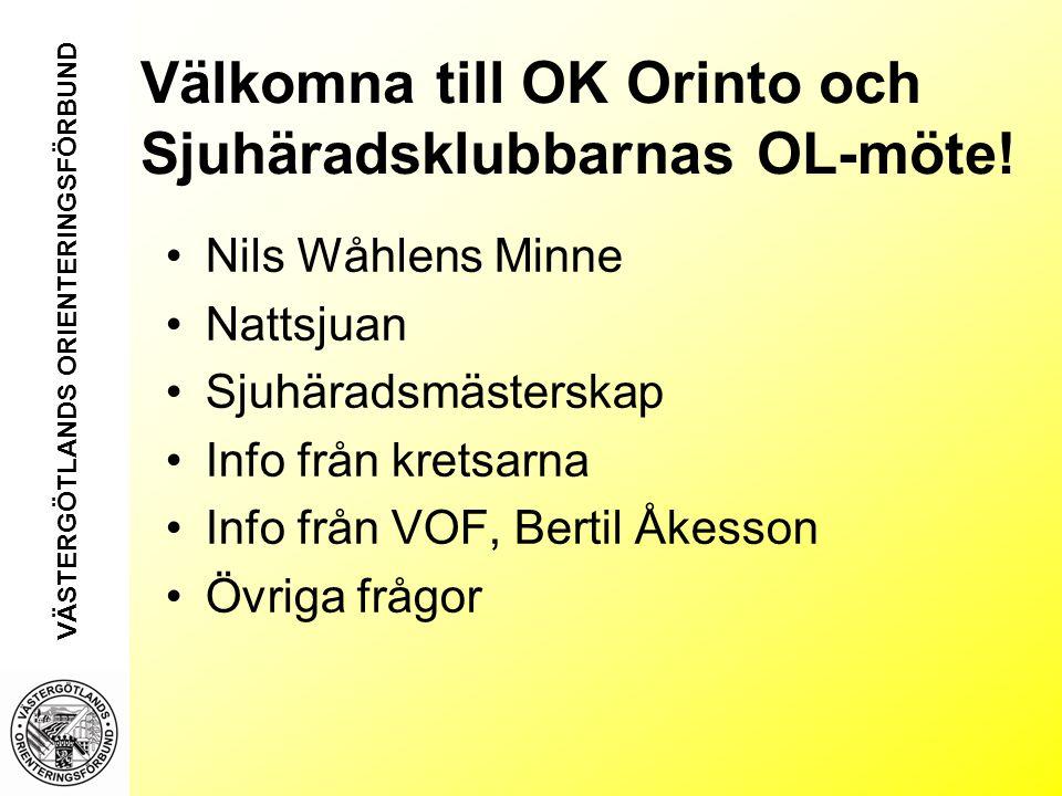 Välkomna till OK Orinto och Sjuhäradsklubbarnas OL-möte.