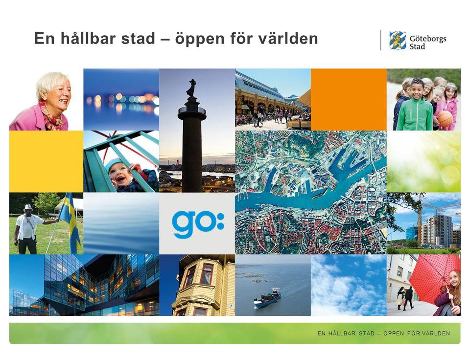 Göteborg – en växande framtidsstad EN HÅLLBAR STAD – ÖPPEN FÖR VÄRLDEN 533 300 invånare i Göteborg 23% utrikes födda 10 stadsdelar Majorna-Linné störst 1,1 miljoner invånare i Göteborgs arbetsmarknadsregion idag 1,75 miljoner invånare i Göteborgs arbetsmarknadsregion år 2030