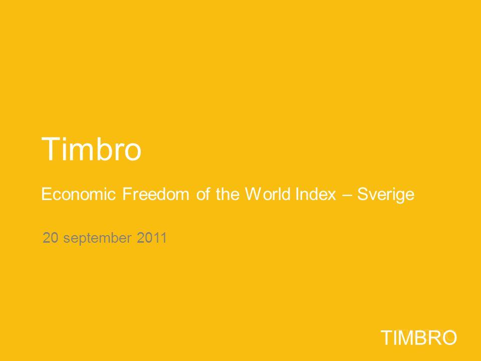 2 TIMBRO Economic Freedom of the World Index Sedan 1996 har Fraser Institute i Kanada publicerat Economic Freedom of the World Index.
