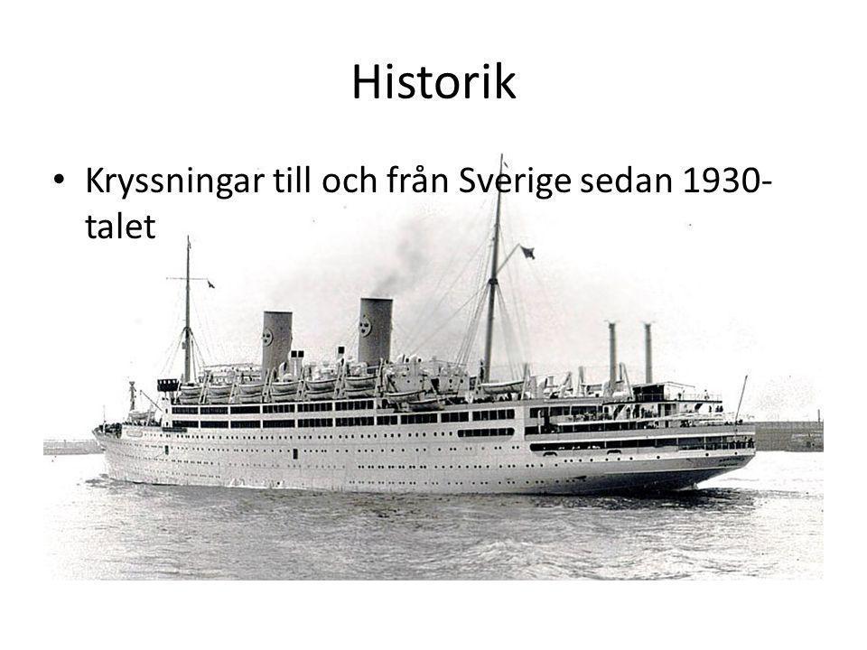 Historik Kryssningar till och från Sverige sedan 1930- talet