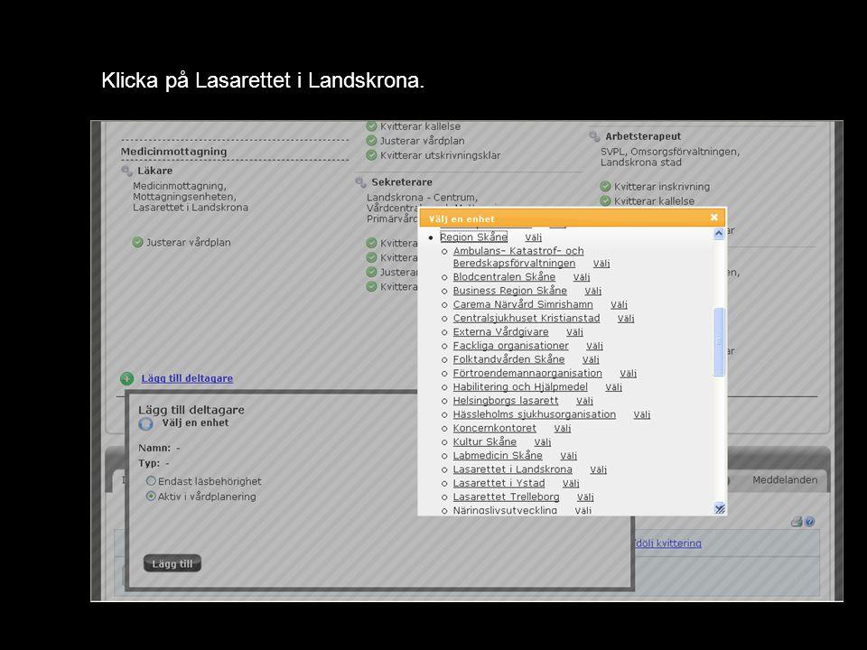 Klicka på Vårdplatsenheten under Lasarettet i Landskrona.