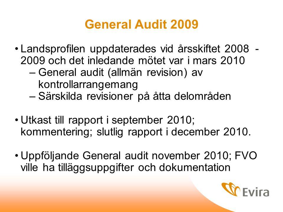 General Audit 2009 Landsprofilen uppdaterades vid årsskiftet 2008 - 2009 och det inledande mötet var i mars 2010 –General audit (allmän revision) av kontrollarrangemang –Särskilda revisioner på åtta delområden Utkast till rapport i september 2010; kommentering; slutlig rapport i december 2010.