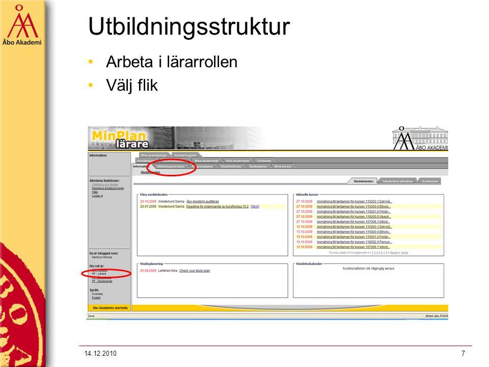 Utbildningsstruktur Arbeta i lärarrollen Välj flik 14.12.20107