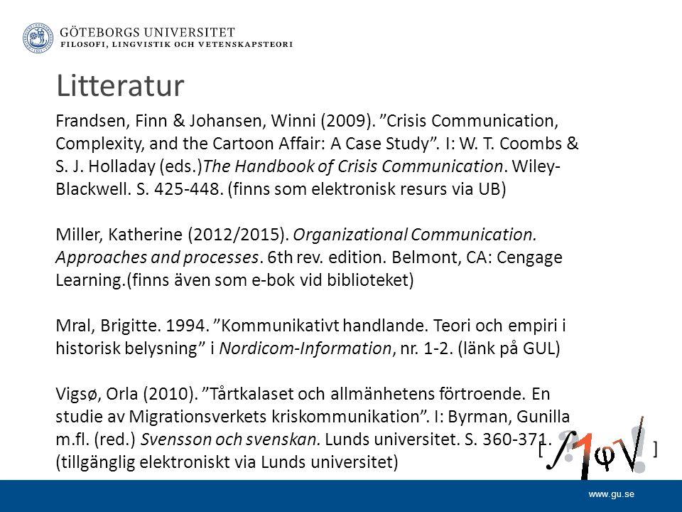 www.gu.se Litteratur Frandsen, Finn & Johansen, Winni (2009).