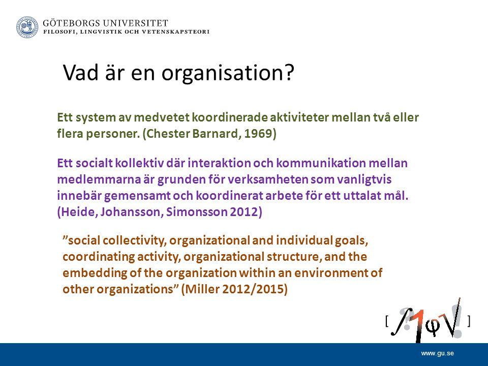 www.gu.se Ett system av medvetet koordinerade aktiviteter mellan två eller flera personer.