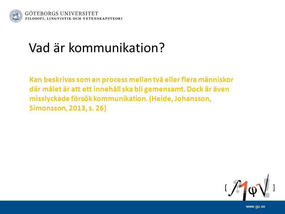 www.gu.se Vad är kommunikation.