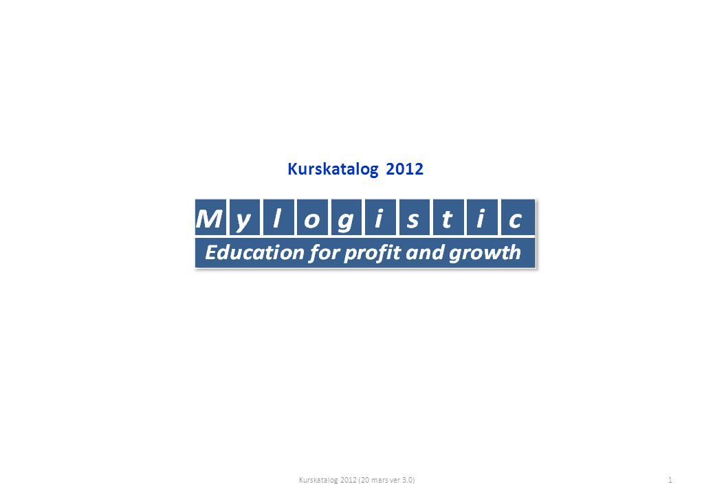 Kurskatalog 2012 Kurskatalog 2012 (20 mars ver 3.0)1