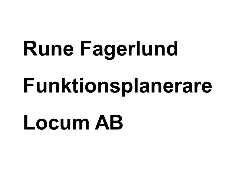 Rune Fagerlund Funktionsplanerare Locum AB
