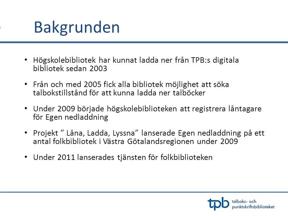 Västernorrlands län 24 bibliotek har möjlighet att registrera låntagare för Egen nedladdning 178 låntagare finns redan registrerade på folkbibliotek, högskolebibliotek och skolbibliotek