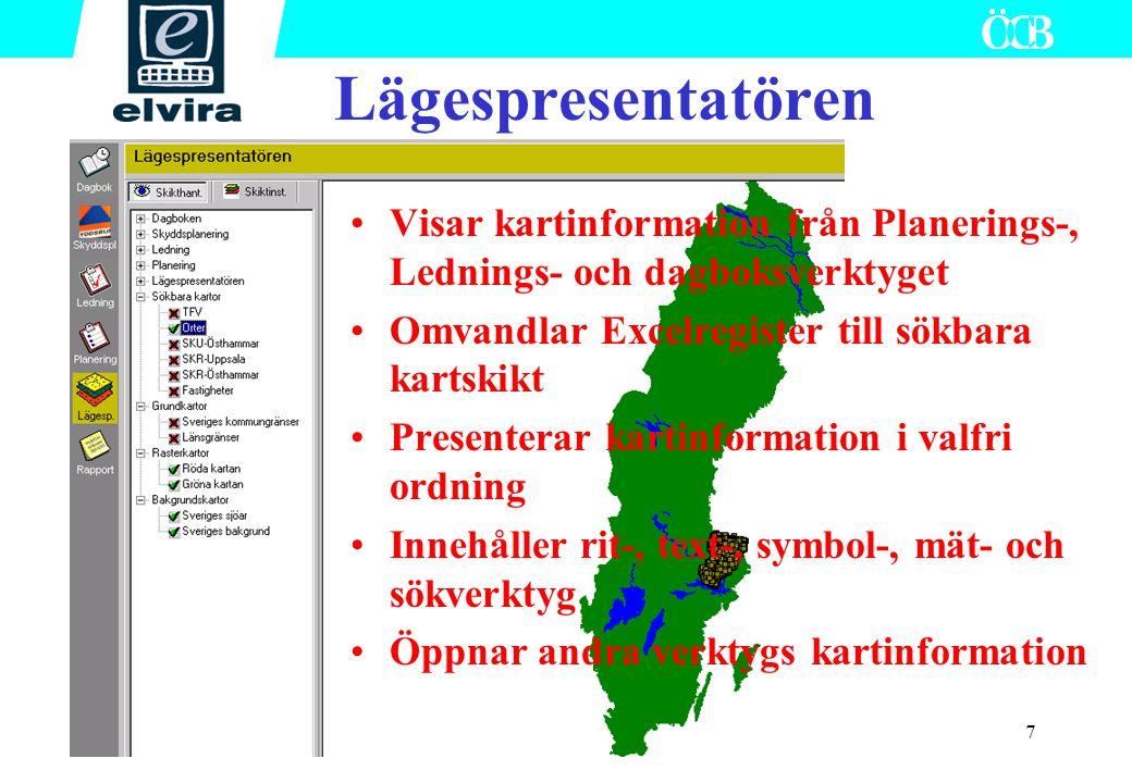 7 Lägespresentatören Visar kartinformation från Planerings-, Lednings- och dagboksverktyget Omvandlar Excelregister till sökbara kartskikt Presenterar