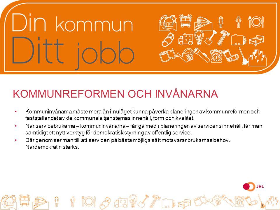 JHL bedömer kommunreformen efter hur man lyckas med: samverkan mellan arbetsgivare och arbetstagare harmonisering av lönerna utvecklingen av anställningsvillkoren anställningstryggheten resultatarbetet uppskattningen av arbetet i egen regi.