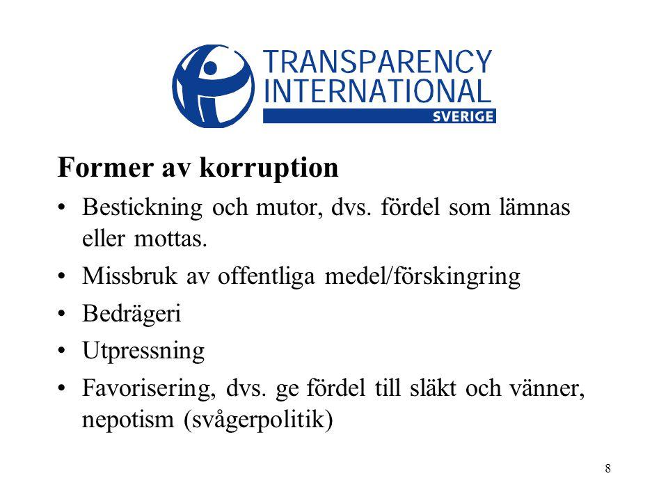 19 Transparency International Sverige TIS bildades 2004 som en självständig obunden, icke-kommersiell ideell förening som ingår i TI:s nätverk.