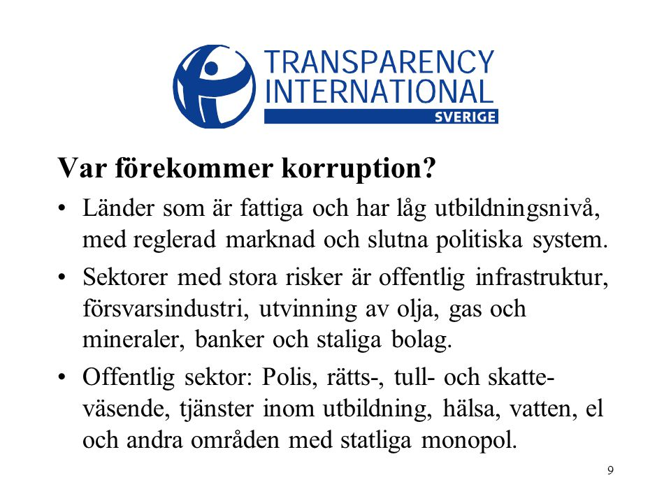 9 Var förekommer korruption.