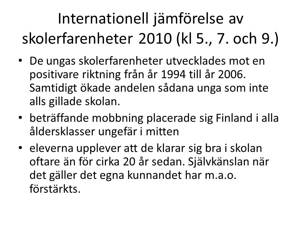 Internationell jämförelse av skolerfarenheter 2010 (kl 5., 7.