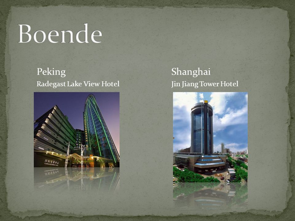 Jin Jiang Tower Hotel ShanghaiPeking Radegast Lake View Hotel