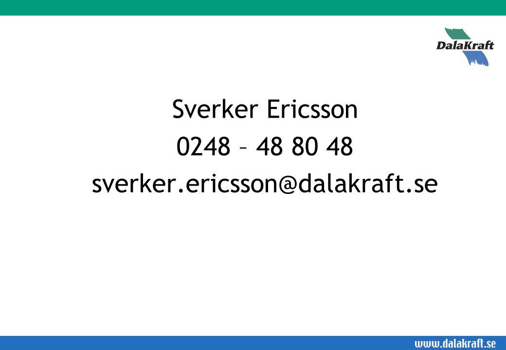 Sverker Ericsson 0248 – 48 80 48 sverker.ericsson@dalakraft.se