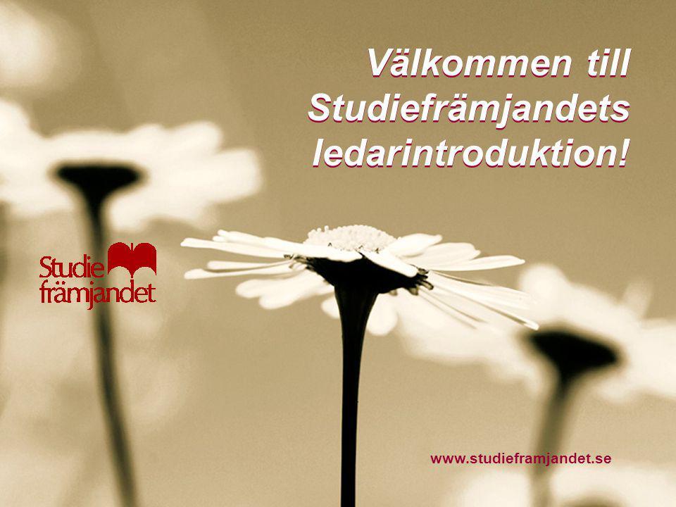 Studiefrämjandets ledarutveckling Välkommen till Studiefrämjandets ledarintroduktion.