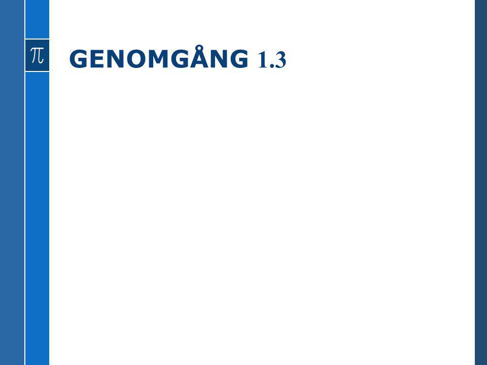 GENOMGÅNG 1.3