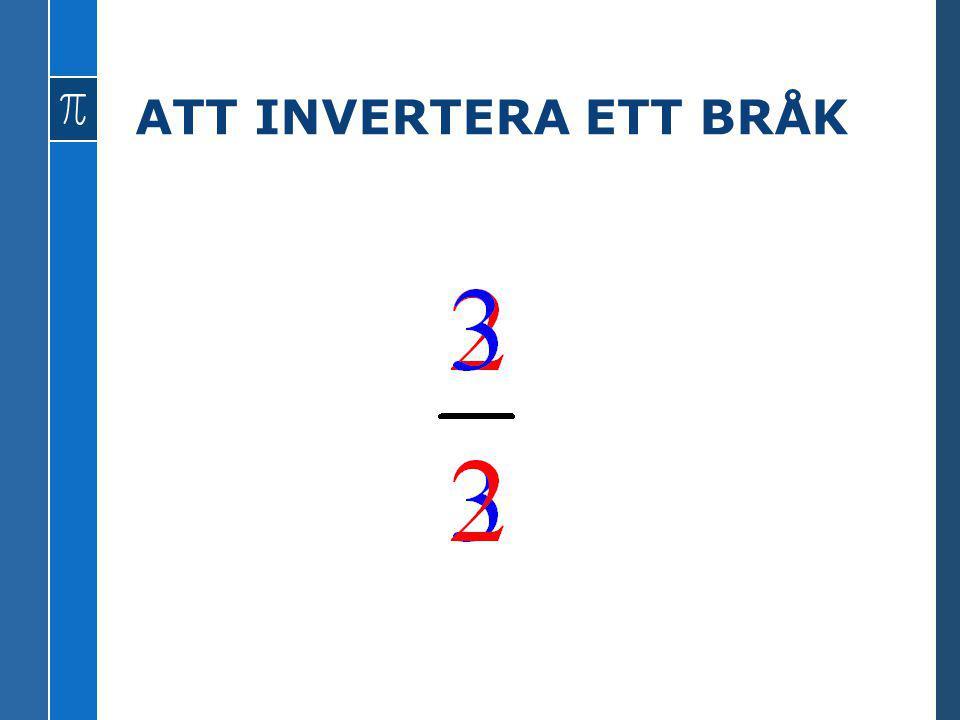 ATT INVERTERA ETT BRÅK